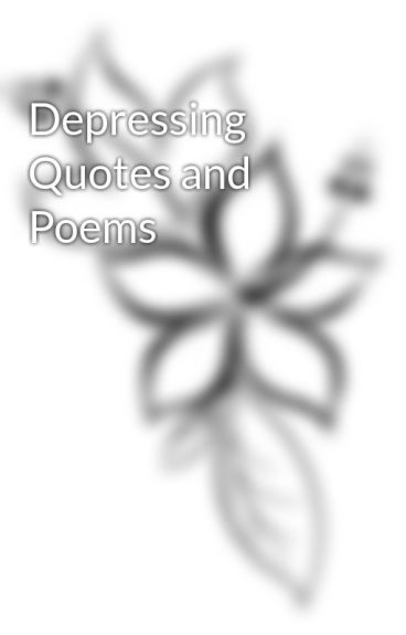 Depressing Quotes and Poems