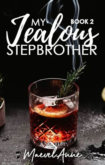 My Jealous Stepbrother (Book 2)