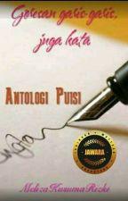 Antologi Puisi (Goresan Garis-garis Juga Kata) by MelizaKusumaRizki