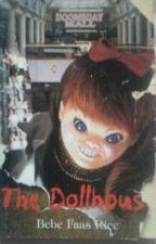 The Dollhouse by zachuio