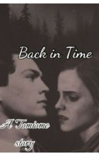 Back in Time (Tomione) by the_reder