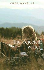 [SLOW UPDATES] The Rejected Writer by acmegreen