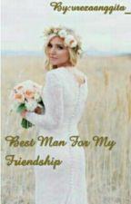 Best Man For My Friendship by vrezaanggita_
