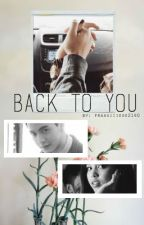 Back to You || Maiden/Aldub by frankiiieee2140