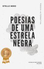 Poesias de Uma Estrela Negra by StelleNero
