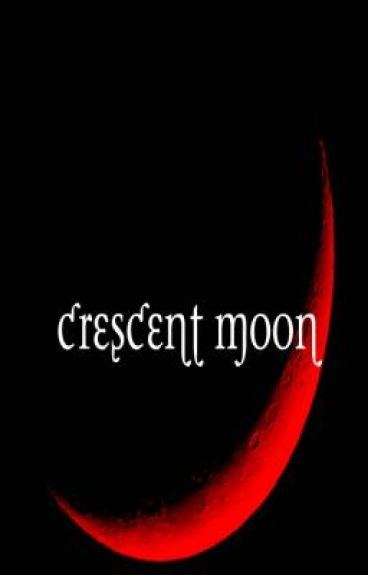 Crescent Moon (Stopped! Don't read!)