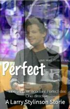 Perfect [Larry] ✓ by LarryLoveYouToo
