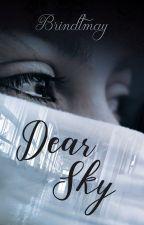 Dear Sky by Brindtmayauteur