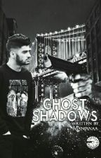 Ghost Shadows |Ziam|  *on hold* by ziamswonderworld