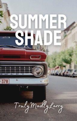 Summer Shade [Larry Stylinson] ✔