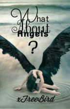 What about angels by xFreeBird