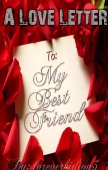 A Love Letter to my Best Friend