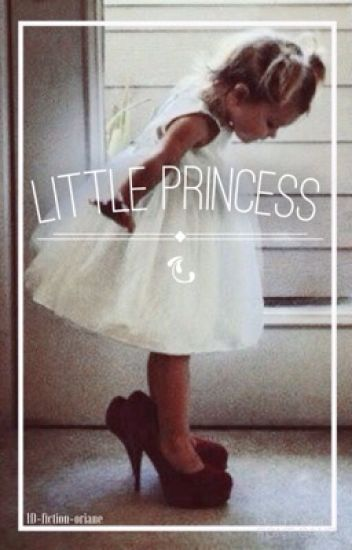 Little Princess {Avec Niall Horan}