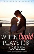 When cupid plays it's game by TheGirlWhoTalksALot9