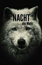 Nacht | Die Mate by o_story_o