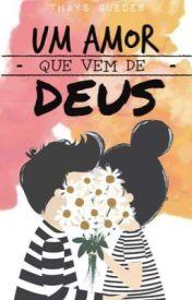 Um amor que vem de Deus