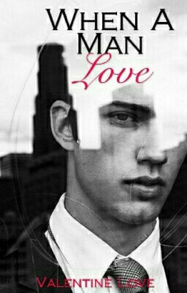 When A Man Love (bxb)