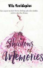 Shadows Of Memories by VitaSavidapius