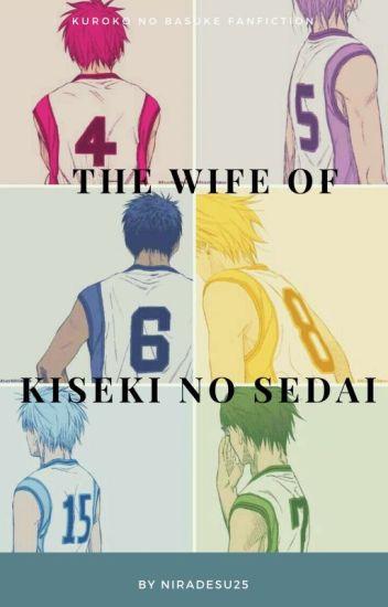 Wife of Kiseki no sedai (Readers x kiseki no sedai)