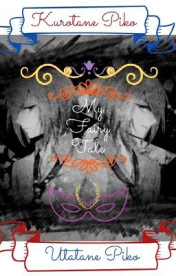 My Fairy Tale Utatane Piko X Reader X Kurotane Piko