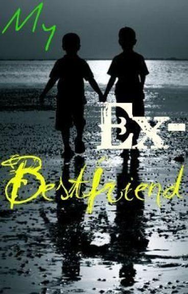 My Ex-Best Friend by MissFit