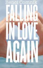 Falling In Love Again by bencicomnik15