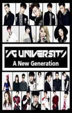 YG University - A New Generation by jackwhiteiii