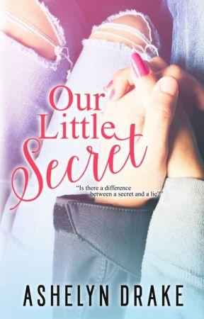 Sample of Our Little Secret by AshelynDrake
