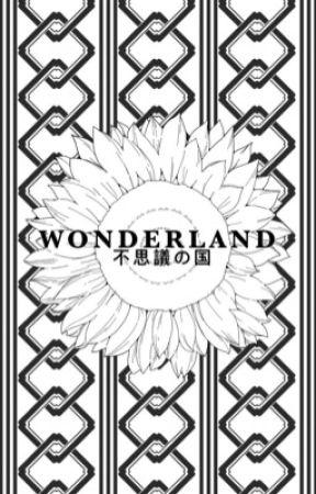 wonderland [✓] by holdontilltae