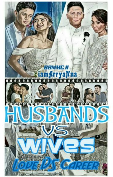 Husbands VS Wives (BBMMG 2)