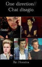 One Direction //Chat Disagio by _NeedNiallHugs_
