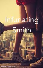 Infuriating Smith  by jessicamartindo