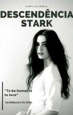 Descendência Stark by Lady_Allen13