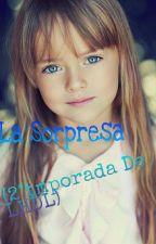 La Sorpresa (2° temporada de La Hermana De Laura) by SmallSlut