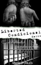 Libertad Condicional. (Harco) by HarrisTomles