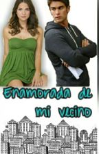 Enamorada De Mi Vecino by SecretofLittlewriter