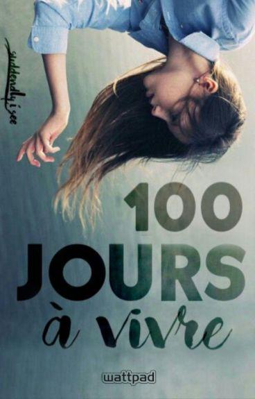 100 jours à vivre
