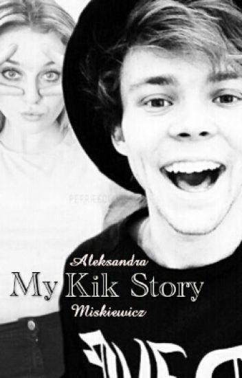 ✉ My Kik Story | A.I. ✉