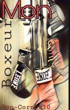 Mon Boxeur (Vol 1)  by Pop-Corn0910
