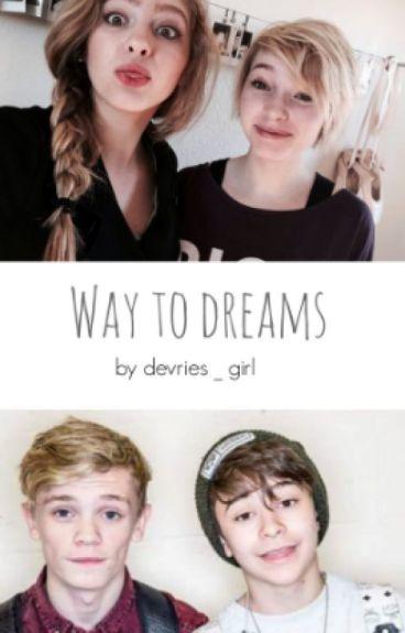 Way to dreams | BAM