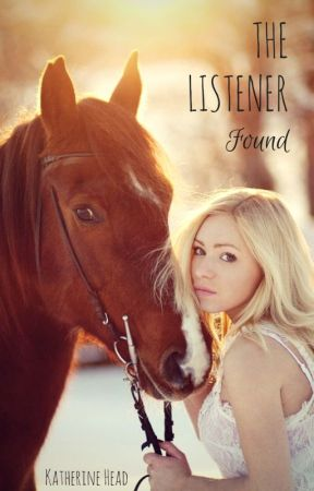 The Listener: Found by KatherineHead