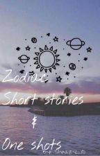 Zodiac short stories and one shots (Requests on hold)  by shazzy_1D