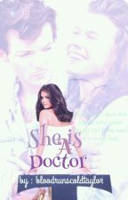 She is a Doctor by Ave_199