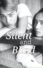 Silent and Blind by Soonil