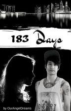 183 Days ◆ Julien Bam FF by OurAngelDreams
