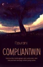Compliantwin by nauraini