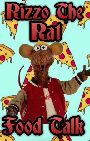 Rizzo the Rat: Food Talk! | ✔ © by MuppetsCommunity
