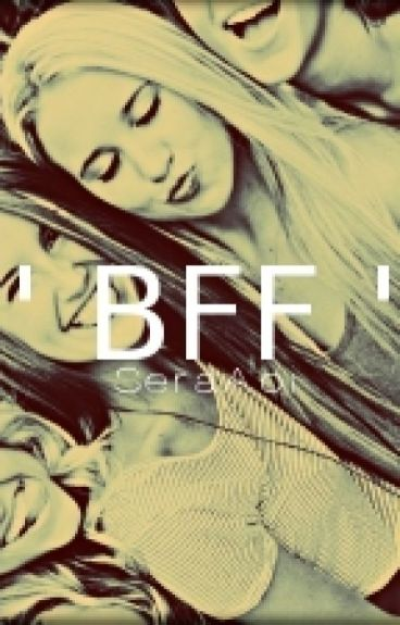 'Bff' (Completed)