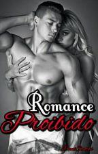 Romance Proibido by DadaRibeiro42