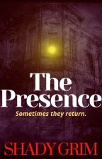The Presence:Herbert's Story by ShadyGrim